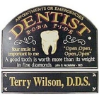 Bona Fide Dentist Sign with Personalized Nameboard