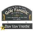 Golf Fanatic Personalized Wood Sign