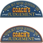 Coach's Judgment Wood Sports Sign