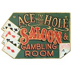 Ace in the Hole Saloon Wood Poker Room Sign