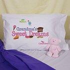Grandma's Sweet Dreams Personalized Pillowcase