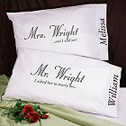 I Asked... Personalized Pillowcase Set