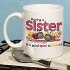 A Good Spot to Be In Sisters Coffee Mug