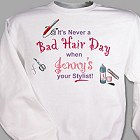 Never A Bad Hair Day Personalized Stylist Sweatshirt