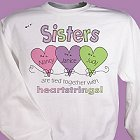 Heart Strings Personalized Sisters Sweatshirt