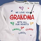 All Our Hearts Personalized Grandma Sweatshirts