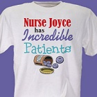 Incredible Patients Personalized Nurse T-Shirt
