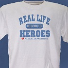 Real Life Heroes Personalized Medical T-shirt