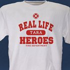 Real Life Heroes Personalized Firefighter T-shirt