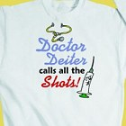 Calls the Shots Personalized Doctor Sweatshirt