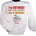Retired Hunter Personalized Hunting Sweatshirts