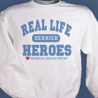 Real Life Heroes Personalized Medical Sweatshirt