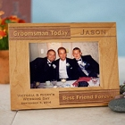Personalized Groomsmen Today Wood Picture Frame