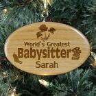 World's Greatest Babysitter Engraved Wooden Oval Ornament