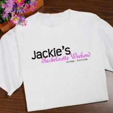 Bachelorette Weekend Personalized Bachelorette Party T-shirts