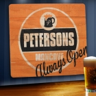 Always Open Personalized Wood Mancave Signs