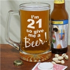 Give Me A Beer Personalized 21st Birthday Glass Beer Mugs
