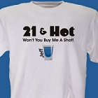 Hot Shot Personalized 21st Birthday T-Shirt