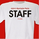 Personalized Bachelor Party Staff T-shirt