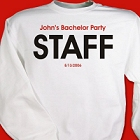 Personalized Bachelor Party Staff Sweatshirt