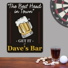 The Best Head In Town Personalized Beer Wall Signs