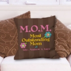 Outstanding Mom Personalized Mother's Day Throw Pillows