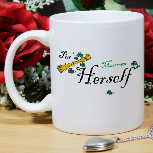 Tis Herself Personalized Irish Coffee Mugs
