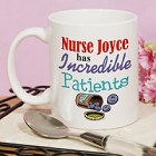 Incredible Patients Personalized Nurse Coffee Mugs