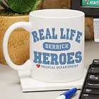 Real Life Heroes Personalized Medical Coffee Mug