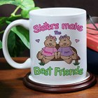 Sisters Make the Best Friends Personalized Coffee Mug
