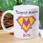 Super Mom Personalized Mother's Day Coffee Mugs