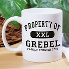 Property Of Family Reunion Coffee Mug