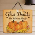 Give Thanks Personalized Thanksgiving Slate Plaque